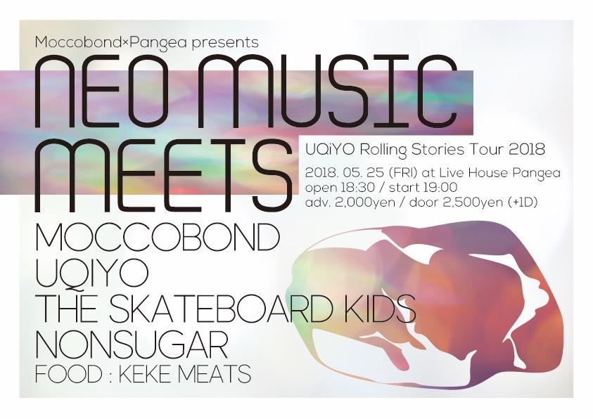 Moccobond×pangea共催企画【NEO MUSIC MEETS】 UQiYO Rolling Stories Tour 2018